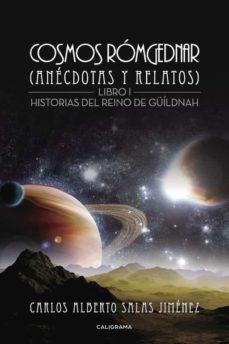 Padella.mx (I.b.d.) Cosmos Romgednar (Anecdotas Y Relatos) (Libro 1): Historias Del Reino De Güildnah Image