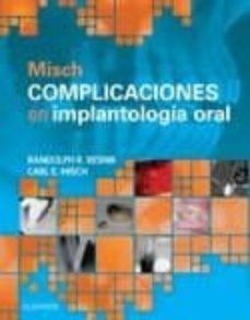 Libros descargables gratis para tabletas Android MISCH. COMPLICACIONES EN IMPLANTOLOGIA ORAL