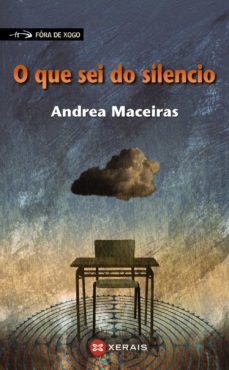 Ebooks gratuitos en pdf para descargar O QUE SEI DO SILENCIO de ANDREA MACEIRAS 9788491214021