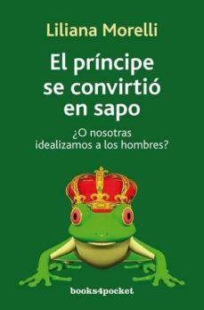el principe se convirtio en sapo-liliana morelli-9788492801121