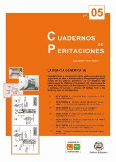 Un libro de descarga gratuita en pdf. CUADERNOS DE PERITACIONES Nº 5: LA PERICIA GENERICA (I) 9788492970421 iBook MOBI de JOSE ALBERTO PARDO SUAREZ