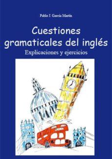 Inmaswan.es Cuestiones Gramaticales Del Ingles : Explicaciones Y Ejercicios ( 2ª Ed.) Image