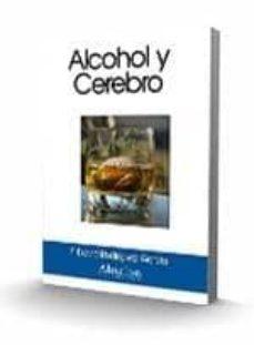 alcohol y cerebro-f. david rodriguez garcia-9788493768621