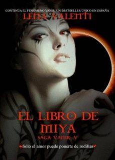 Libros fáciles de descargar gratis LIBRO DE MIYA: SAGA VANIR V de LENA VALENTI