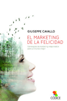 Descargar EL MARKETING DE LA FELICIDAD gratis pdf - leer online