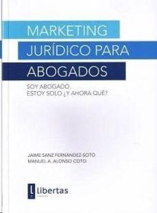 Descargar MARKETING JURIDICO PARA ABOGADOS gratis pdf - leer online