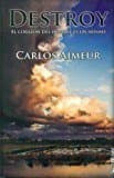 Descargas de audiolibros gratuitas para kindle fire DESTROY: EL CORAZON DEL HOMBRE ES UN ABISMO (IZMIR) de CARLOS AIMEUR URIOS in Spanish 9788494388521