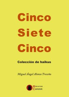 Abrir epub descargar ebooks CINCO SIETE CINCO. COLECCION DE HAIKUS