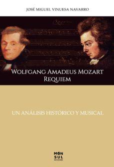 Elmonolitodigital.es Wolfgang Amadeus Mozart: Réquiem (Tapa Blanda - Fresado) Image
