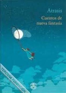 Carreracentenariometro.es Atrasis: Cuentos De Nueva Fantasía Image