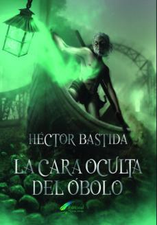 Descargando libro LA CARA OCULTA DEL ÓBOLO 9788494878121 en español RTF de HECTOR CAVA BASTIDA