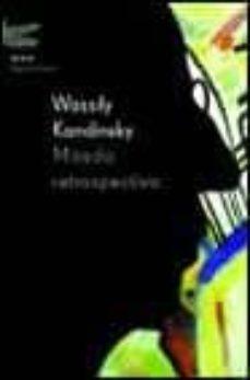 mirada retrospectiva-vasili kandinsky-9788495908421