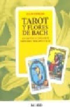 Emprende2020.es Tarot Y Flores De Bach : Un Revolucionario Metodo Terapeutico Image
