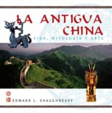 Titantitan.mx La Antigua China: Vida, Mitologia Y Arte Image