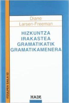 Descargar HIZKUNTZA IRAKASTEA GRAMATIKATIK GRAMATIKAMENERA gratis pdf - leer online