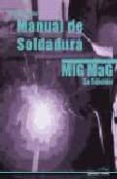 Libros de audio descargables gratis para mp3 MANUAL SOLDADURA MIG MAG (3º EDICION)