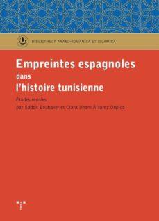empreintes espagnoles dans l histoire tunisienne-9788497046121