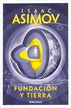 Libros de ingles para descargar FUNDACION Y TIERRA in Spanish de ISAAC ASIMOV 9788497599221 FB2