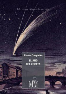 el año del cometa (ebook)-alvaro cunqueiro-9788498658521