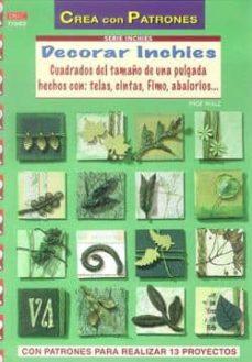 Buenos libros descargados DECORAR INCHIES: CREA CON PATRONES en español de INGE WALZ  9788498742121