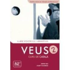 Ebooks gratis para descargar oracle 11g VEUS 2 LLIBRE EXERCICIS I GRAMATICA 9788498832921