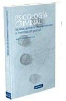 Descargar PSICOLOGIA CRIMINAL: TECNICAS DE INVESTIGACION E INTERPRETACION P OLICIAL gratis pdf - leer online