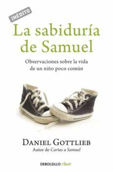 Asdmolveno.it La Sabiduria De Samuel: Observaciones Sobre La Vida De Un Niño Po Co Comun Image