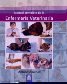 Descargas de libros de Kindle MANUAL COMPLETO DE LA ENFERMERÍA VETERINARIA de VICTORIA ASPINALL