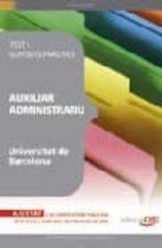 auxiliar administratiu universitat barcelona test i suposits prac tics-9788499247021