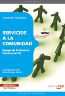 Valentifaineros20015.es Cuerpo De Profesores Tecnicos De F.p. Servicios A La Comunidad. S Upuestos Practicos Image
