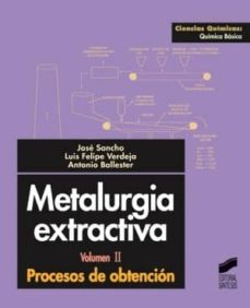 metalurgia extractiva (ebook)-jose sancho-luis felipe verdeja-antonio ballester-9788499582221