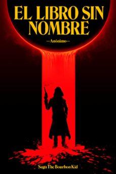 Mejor descarga gratuita para ebooks EL LIBRO SIN NOMBRE 9788499987521 MOBI (Spanish Edition)