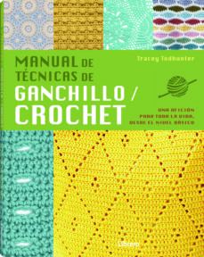 Descargar ebooks uk MANUAL DE TÉCNICAS DE GANCHILLO/CROCHET