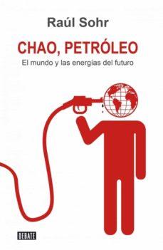 chao petroleo (ebook)-raúl sohr-9789568410421