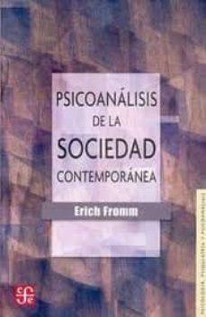 psicoanalisis de la sociedad contemporanea (24ª ed.)-erich fromm-9789681608521