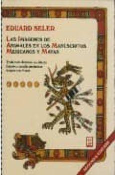 Milanostoriadiunarinascita.it Las Imagenes De Animales En Los Manuscritos Mexicanos Y Mayas Image