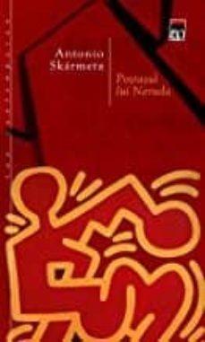 Gratis para descargar libros en línea. POSTASUL LUI NERUDA (RUMANO)  (Spanish Edition) 9789735765521 de SKRMETA