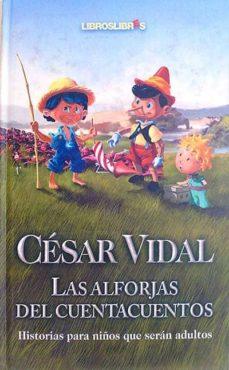 Costosdelaimpunidad.mx Las Alforjas Del Cuentacuentos. Historias Para Niños Que Serán Adultos Image