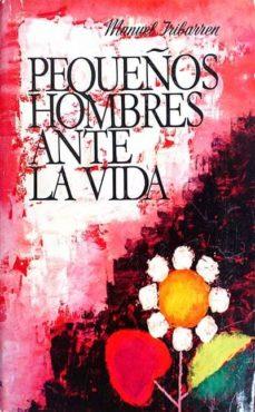 Valentifaineros20015.es Pequeños Hombres Ante La Vida Image