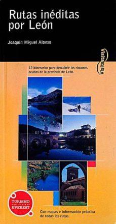 Valentifaineros20015.es Rutas Inéditas Por León Image