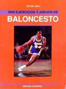 Curiouscongress.es 1000 Ejercicios Y Juegos De Baloncesto Image