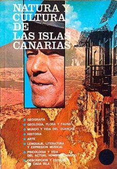 NATURA Y CULTURA DE LAS ISLAS CANARIAS - VVAA |