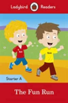 Descargador de libros completos de Google THE FUN RUN - LADYBIRD READERS STARTER LEVEL A