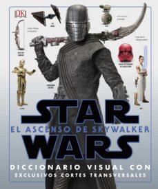 Descargar STAR WARS: EL ASCENSO DE SKYWALKER (DICCIONARIO VISUAL) gratis pdf - leer online