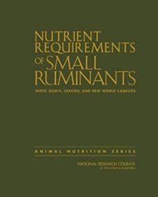 Epub descargar libros electrónicos gratis NUTRIENT REQUIREMENTS OF SMALL RUMINANTS : SHEEP, GOATS, CERVIDS, AND NEW WORLD CAMELIDS (Literatura española)