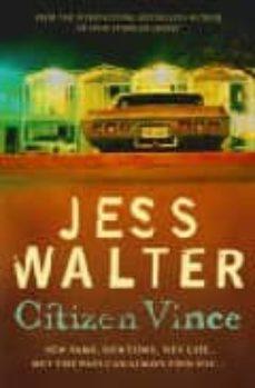 Descarga gratuita de ebooks CITIZEN VINCE in Spanish de JESS WALTER
