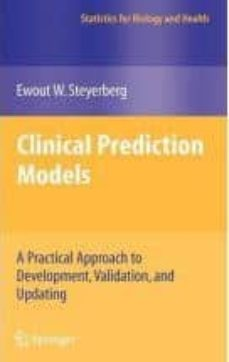 Kindle descargar libros Reino Unido CLINICAL PREDICTION MODELS : A PRACTICAL APPROACH TO DEVELOPMENT, VALIDATION, AND UPDATING de EWOUT W. STEYERBERG (Literatura española)