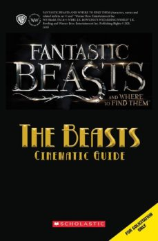 fantastic beasts and where to find them: the beasts: cinematic guide-9781338116731