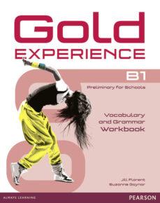Descargas de libros electrónicos en formato pdf GOLD EXPERIENCE B1 GRAMMAR & VOCABULARY WB WITHOUT KEY (EXAMENES) 9781447913931 PDB en español de