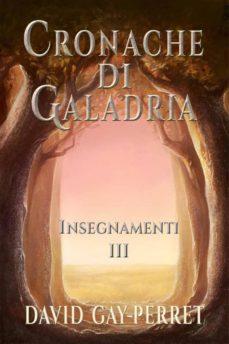 cronache di galadria iii - insegnamenti (ebook)-9781507137031